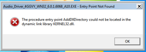 Lỗi the procedure entry point adddlldirectory could not be located in the dynamic link library kernel32.dll