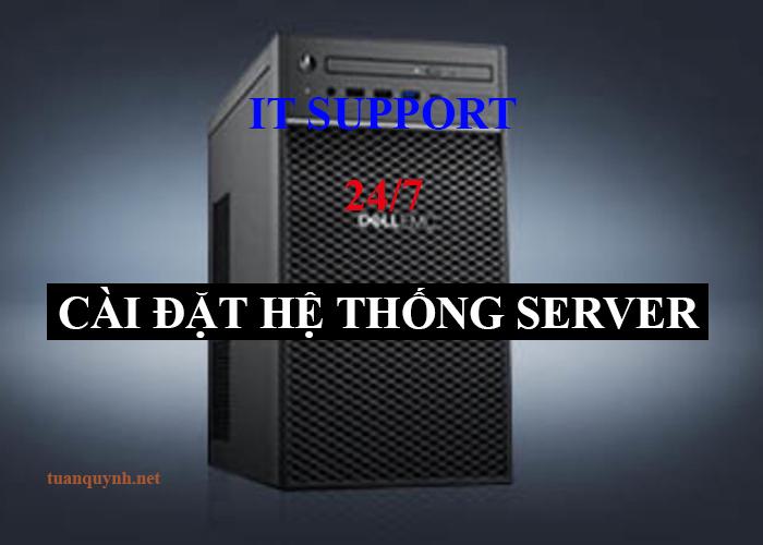 Dịch vụ cài đặt cấu hình quản trị máy chủ server
